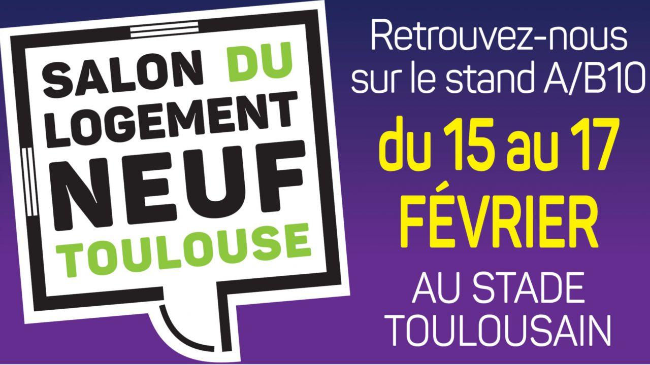 GreenCity Immobilier, présent sur le salon du logement neuf à Toulouse du 15 au 17 février 2019
